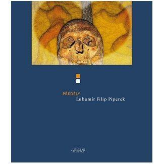 Lubomír Filip Piperek: Předěly cena od 67 Kč