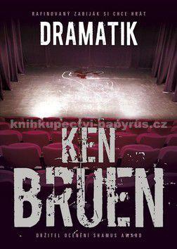 Ken Bruen: Dramatik cena od 218 Kč
