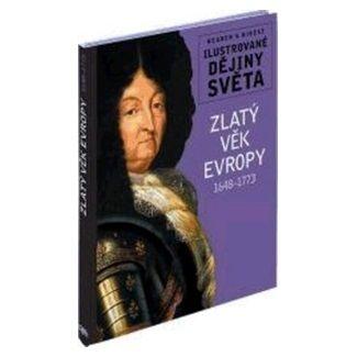 Michael Kerrigan, Christine Noble: Zlatý věk Evropy 1648-1773 cena od 192 Kč
