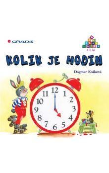 Dagmar Košková: Kolik je hodin - 3-6 let cena od 168 Kč