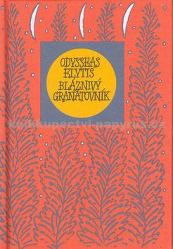 Odysseas Elytis: Bláznivý granátovník cena od 149 Kč
