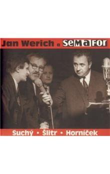 Jan Werich: Jan Werich a Semafor - CD
