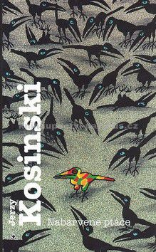 Jerzy Kosinski: Nabarvené ptáče cena od 222 Kč