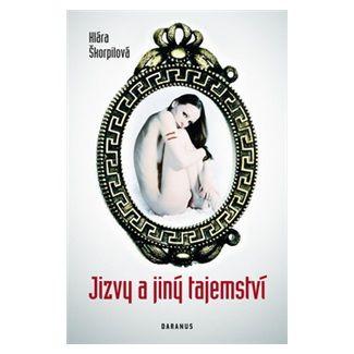 Klára Škorpilová: Jizvy a jiný tajemství cena od 140 Kč