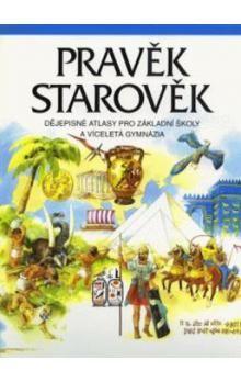Helena Mandelová: Pravěk, Starověk dějepisné atlasy pro základní školy a víceletá gymnázia cena od 103 Kč