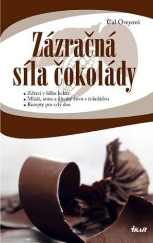 Cal Orey: Zázračná síla čokolády - Zdraví v šálku čokolády cena od 199 Kč