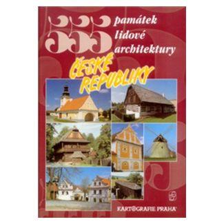 Vladimír Soukup, Peter David: 555 památek lidové architektury České republiky cena od 349 Kč