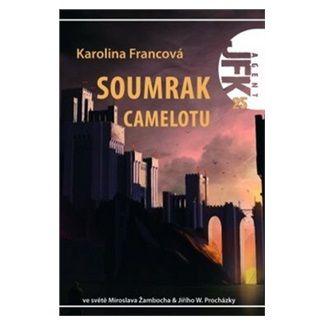 Karolina Francová: Agent JFK 025 - Soumrak Camelotu cena od 93 Kč