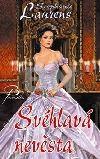 Stephanie Laurens: Svéhlavá nevěsta cena od 299 Kč