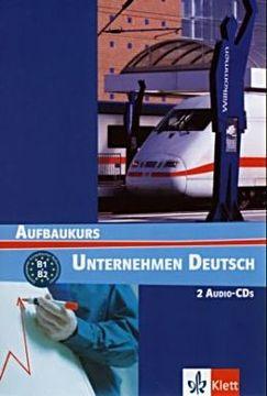 Becker N., Braunert W.: Unternehmen Deutsch Aufbaukurs - 2CD