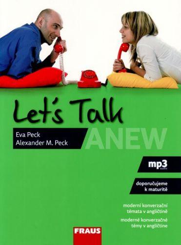 Alexander M. Peck, Eva Peck: Let\'s Talk Anew cena od 125 Kč