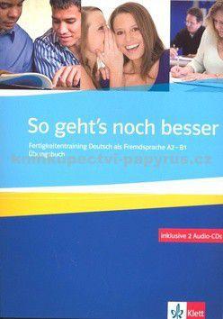 Anni Fischer-Mitziviris: So geht´s noch besser - Ubungsbuch + 2CD cena od 549 Kč