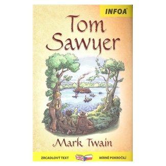 Mark Twain: Tom Sawyer - Zrcadlová četba cena od 126 Kč