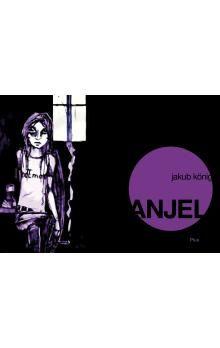 Jakub König: Anjel cena od 121 Kč
