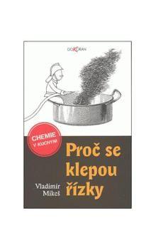 Vladimír Mikeš, Václav Johanus: Proč se klepou řízky cena od 152 Kč