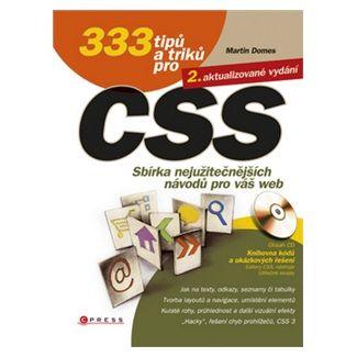 Martin Domes: 333 tipů a triků pro CSS cena od 216 Kč