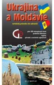Jiří Martínek: Ukrajina a Moldavsko - Turistický průvodce do zahraničí cena od 93 Kč
