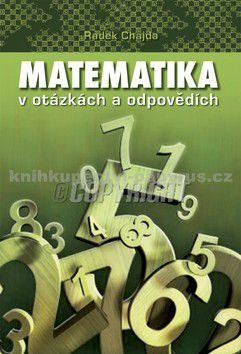 Radek Chajda: Matematika v otázkách a odpovědích cena od 69 Kč