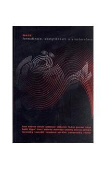 kol.: Meze formalizace, analytičnosti a prostoročasu cena od 207 Kč