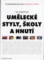 Amy Dempsey: Umělecké styly,školy a hnutí cena od 799 Kč
