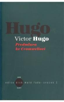 Victor Hugo: Předmluva ke Cromwellovi cena od 90 Kč