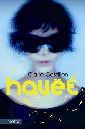 Claire Castillon: Havěť cena od 116 Kč