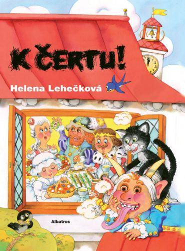 Helena Lehečková: K čertu! cena od 85 Kč