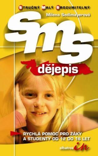 Milena Sedlmayerová: SMS Dějepis cena od 88 Kč