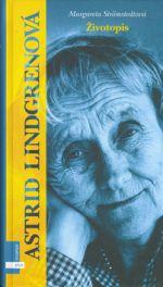 Margareta Strömstedtová: Astrid Lindgrenová. Životopis cena od 150 Kč