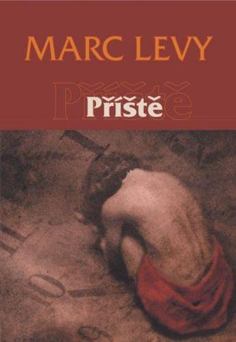 Marc Levy: Příště cena od 162 Kč