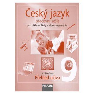 Kolektiv autorů: Český jazyk 9 pro základní školy a víceletá gymnázia cena od 63 Kč