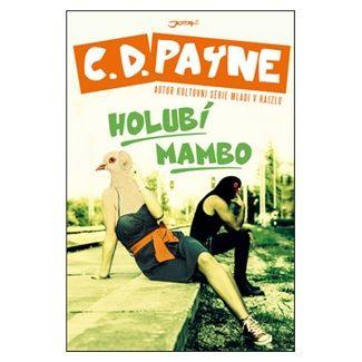 C. Douglas Payne: Holubí mambo cena od 161 Kč