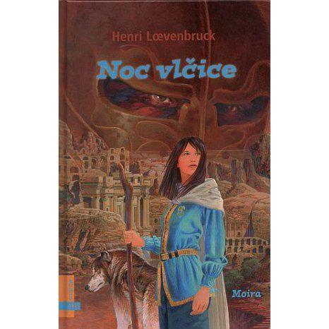 Henri Loevenbruck: Noc vlčice cena od 80 Kč