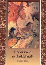 Hledání kořenů mysliv.tradic cena od 70 Kč