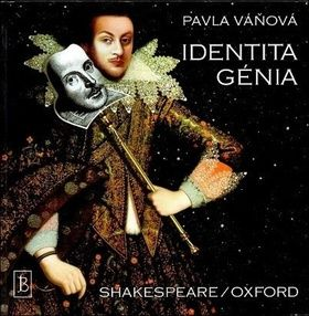 Pavla Váňová: Identita génia Shakespeare/Oxford cena od 148 Kč