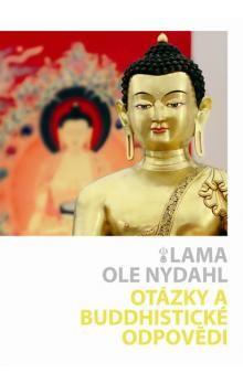 Ole Nydahl: Otázky a buddhistické odpovědi cena od 123 Kč