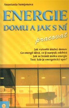Anastazie Semjonova: Energie domu a jak s ní pracovat cena od 140 Kč