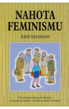 Josef Hausmann: Nahota feminismu cena od 74 Kč