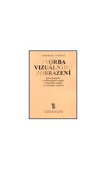 Jaroslav Vančát: Tvorba vizuálního zobrazení cena od 135 Kč