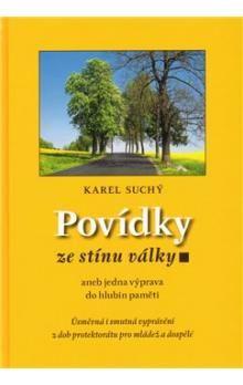 Karel Suchý: Povídky ze stínu války cena od 170 Kč