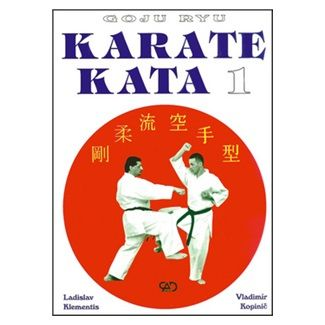 Ladislav Klementis, Vladimír Kopinič: Karate kata 1 cena od 265 Kč