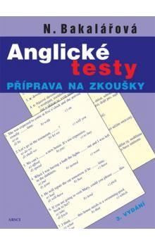 Natálie Bakalářová: Anglické testy - Natálie Bakalářová cena od 194 Kč