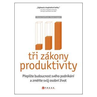 Steve Zaffron, Dave Logan: Tři zákony produktivity cena od 261 Kč