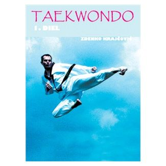 Zdenko Krajčovič: Taekwondo cena od 245 Kč