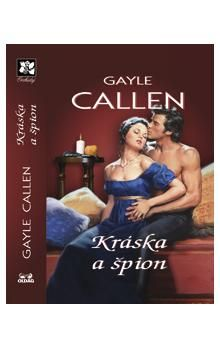Gayle Callen: Kráska a špion cena od 115 Kč