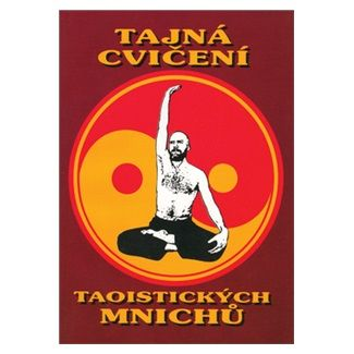 CAD PRESS Tajná cvičení taoistických mnichů cena od 166 Kč