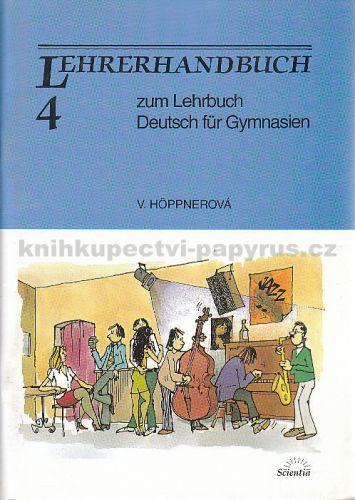 Hoppnerová V.: Lehrerhandbuch 4 cena od 41 Kč