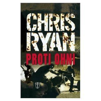 Chris Ryan: Proti ohni cena od 212 Kč