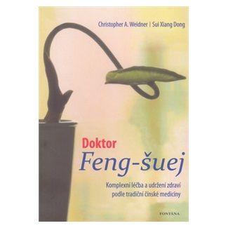 Sui Xiang Dong: Doktor Feng-šuej cena od 253 Kč