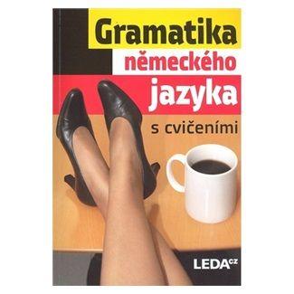 Kolektiv: Gramatika německého jazyka s cvičeními cena od 195 Kč
